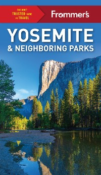 Cover Frommer's Yosemite and Neighboring Parks