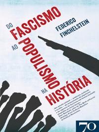 Cover Do Fascismo ao Populismo na História