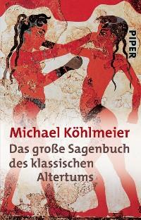 Cover Das große Sagenbuch des klassischen Altertums