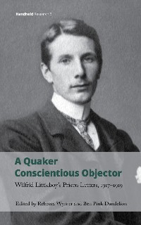 Cover A Quaker Conscientious Objector