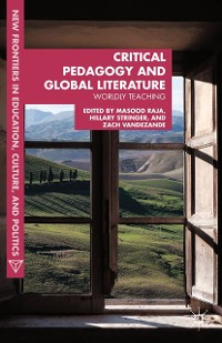Cover Critical Pedagogy and Global Literature