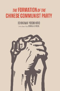 Cover The Formation of the Chinese Communist Party