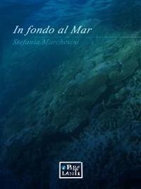 Cover In fondo al mar