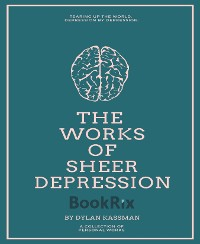 Cover The Works of Sheer Depression