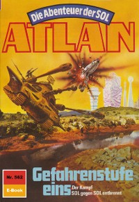 Cover Atlan 562: Gefahrenstufe eins