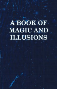 Cover A Book of Magic and Illusions