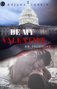 Cover Be my Valentine, Mr. President