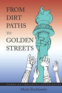 Cover From Dirt Paths to Golden Streets