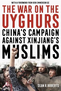 Cover The War on the Uyghurs