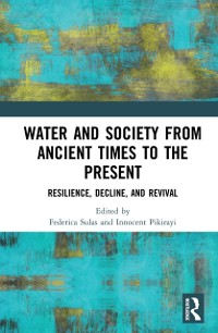 Cover Water and Society from Ancient Times to the Present