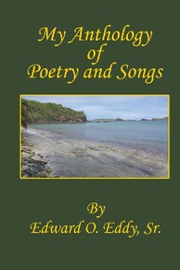 Cover My Anthology of Poetry and Songs