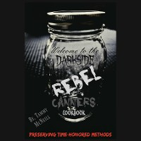 Cover Rebel Canners Cookbook