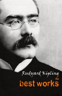 Cover Rudyard Kipling: The Best Works