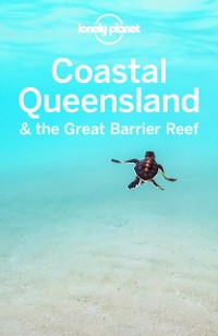 Cover Lonely Planet Coastal Queensland & the Great Barrier Reef