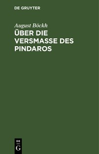 Cover Über die Versmaße des Pindaros