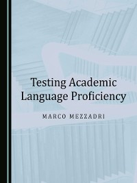 Cover Testing Academic Language Proficiency