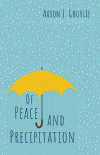 Cover Of Peace and Precipitation