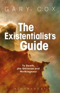 Cover Existentialist's Guide to Death, the Universe and Nothingness