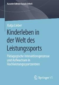 Cover Kinderleben in der Welt des Leistungssports