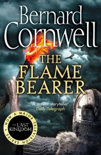 Cover Flame Bearer (The Last Kingdom Series, Book 10)