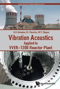 Cover Vibration Acoustics Applied To Vver-1200 Reactor Plant