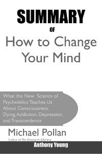 Cover Summary Of How to Change Your Mind