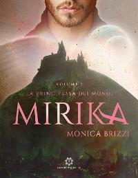 Cover La Principessa dei Mondi - Mirika