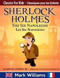 Cover Sherlock Holmes re-told for children / adapté pour les jeunes lecteurs - The Six Napoleons / Les Six Napoléons