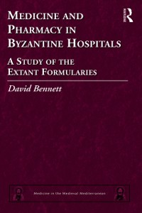 Cover Medicine and Pharmacy in Byzantine Hospitals