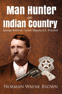 Cover Man Hunter in Indian Country