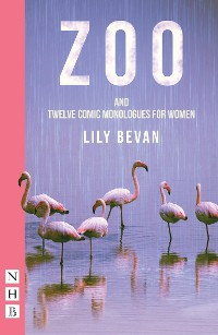 Cover Zoo (and Twelve Comic Monologues for Women) (NHB Modern Plays)