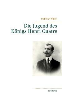 Cover Die Jugend des Königs Henri Quatre