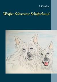 Cover Weißer Schweizer Schäferhund