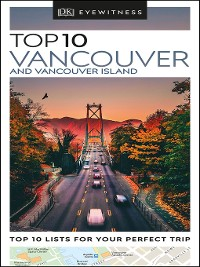 Cover DK Eyewitness Top 10 Vancouver and Vancouver Island