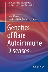 Cover Genetics of Rare Autoimmune Diseases