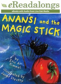 Cover Anansi and the Magic Stick