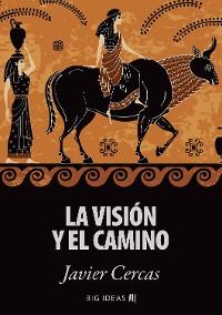 Cover La visión y el camino