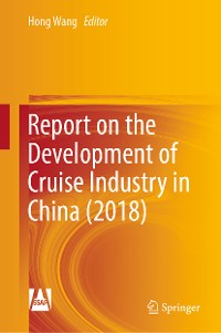 Cover Report on the Development of Cruise Industry in China (2018)