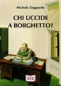 Cover Chi uccide a Borghetto?