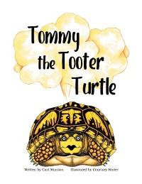 Cover Tommy the Tooter Turtle