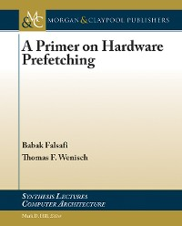 Cover A Primer on Hardware Prefetching