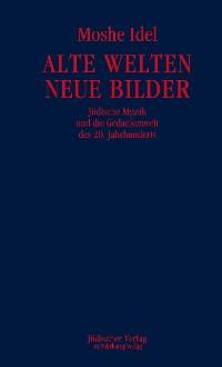 Cover Alte Welten, neue Bilder