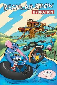 Cover Regular Show Original Graphic Novel Vol. 1: Hydration
