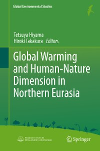 Cover Global Warming and Human - Nature Dimension in Northern Eurasia