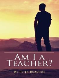 Cover Am I a Teacher?