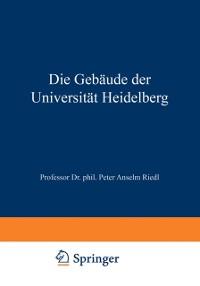 Cover Die Gebaude der Universitat Heidelberg