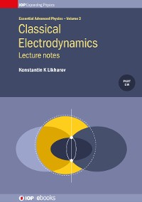 Cover Classical Electrodynamics: Lecture Notes, Volume 3