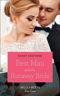 Cover Best Man And The Runaway Bride (Mills & Boon True Love)