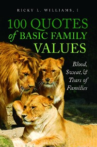 Cover 100 Quotes of Basic Family Values