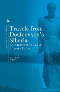 Cover Travels from Dostoevsky's Siberia